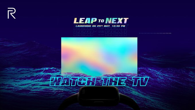 Realme Watch, TV company teaser to launch in India on May 25